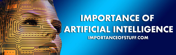 artificial intelligence importance